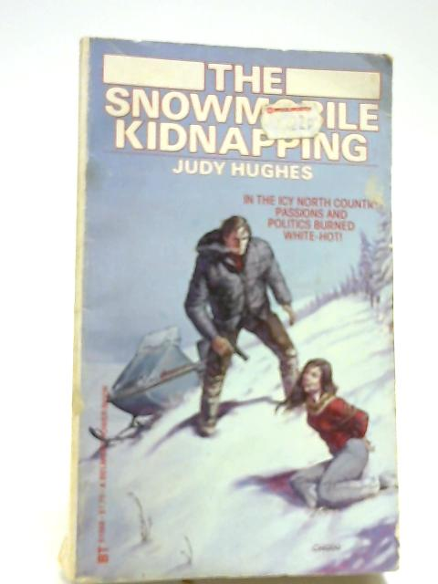 The Snowmobile Kidnapping by Hughes, Judy