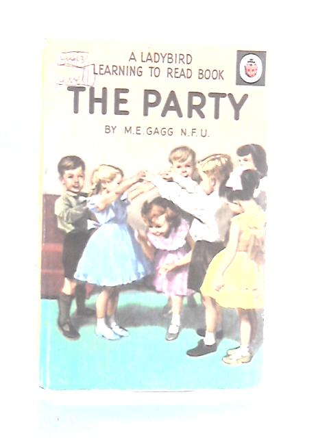 The Party by Gagg, M. E.