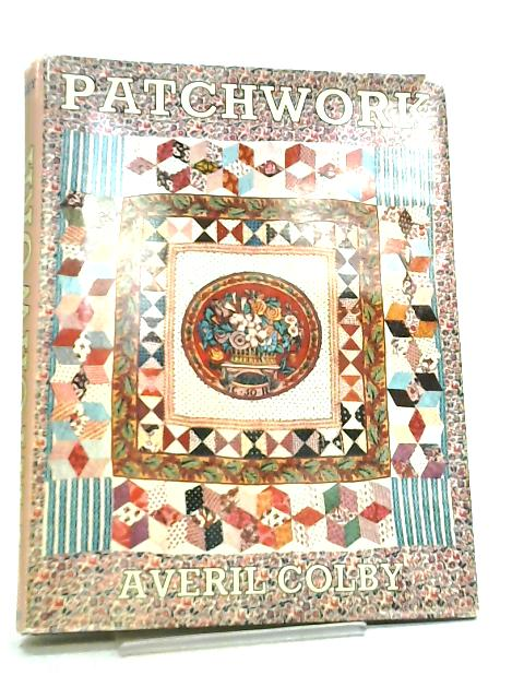 Patchwork by Averil Colby