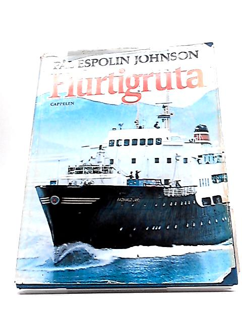 Hurtigruta by P.E. Johnson