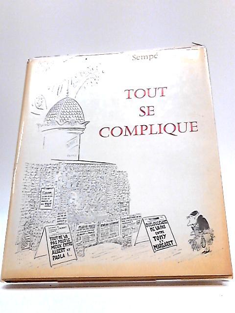 Tout SE Complique by Sempe