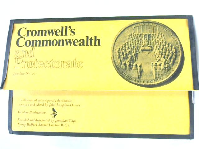 Cromwell's Commonwealth and Protectorate (Jackdaw No. 27) by John Langdon-Davies
