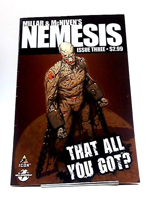 Millar & McNiven's Nemesis Issue Three by Millar & McNiven