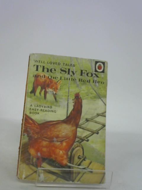 By Vera Southgate The Sly Fox and the Little Red Hen (Ladybird Easy Reading Books) (Early 1970s Reprint) by Vera Southgate