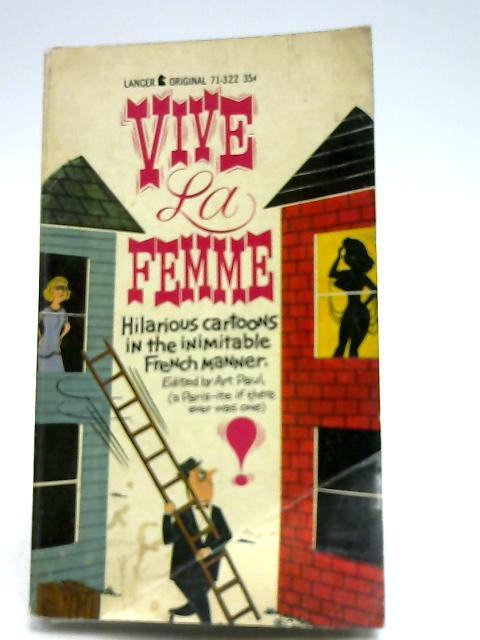 Vive La Femme By Art Paul