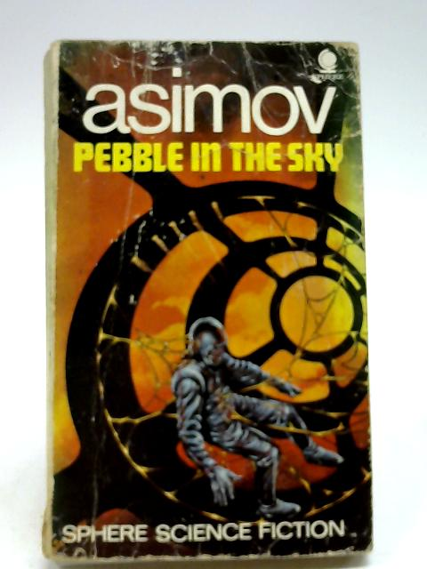 Pebble in the Sky by Asimov, Isaac