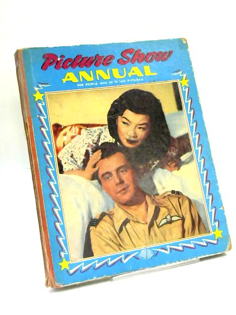 Picture Show Annual 1959. For People Who Go To The Pictures by Anon