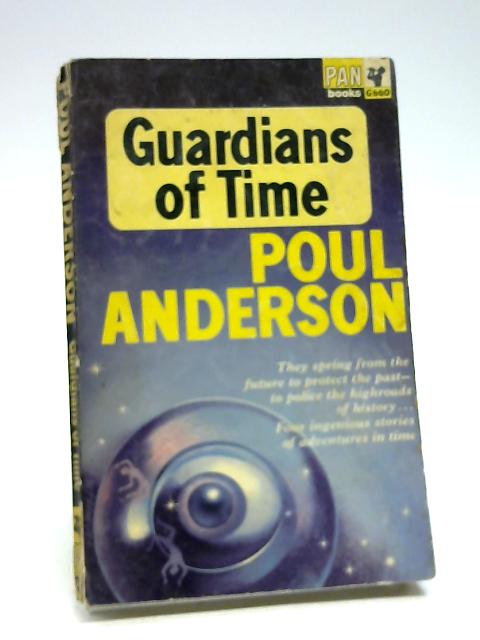Guardians of Time by Anderson, Poul
