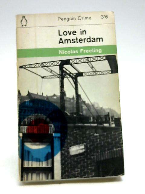 Love in Amsterdam by Nicolas Freeling