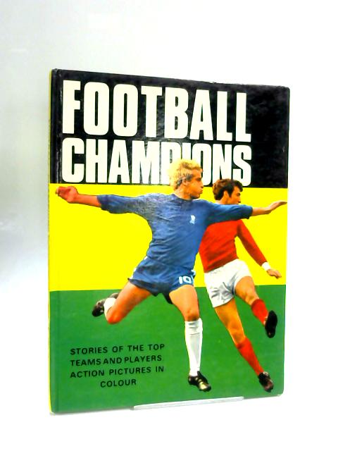 Football Champions by Ken Johns
