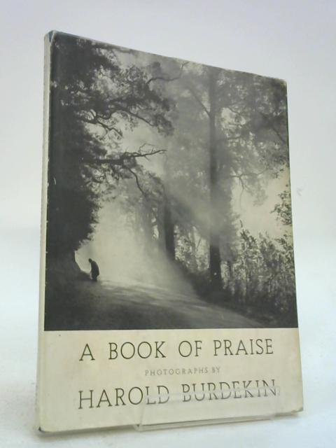 A Book of Praise by Harold Burdekin