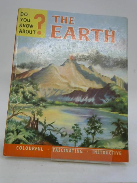 Do you know about the Earth? by Maurice Frank Allward