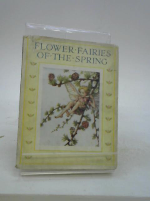 Flowers Fairies of the Spring by Cicely Mary Barker