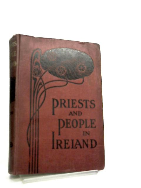 Priests and People in Ireland by Michael J. F. McCarthy