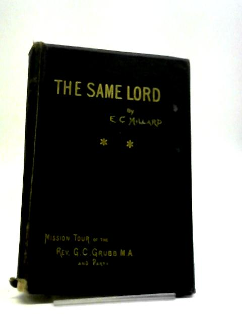 The Same Lord by E. C. Millard .