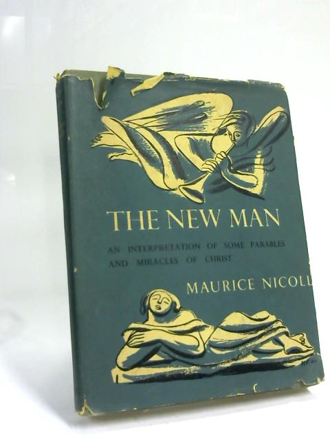The New Man by Maurice Nicoll