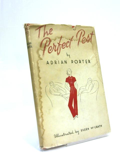 The Perfect Pest By Adrian Porter