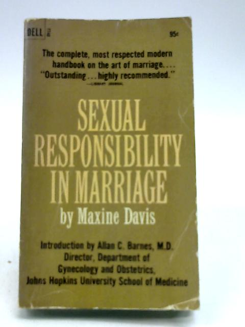 Sexual Responsibility in Marriage By Maxine Davis