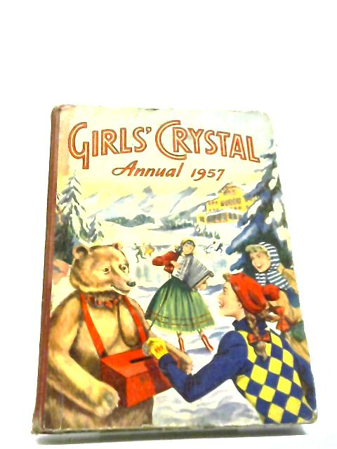 Girls' Crystal Annual 1957 by Various