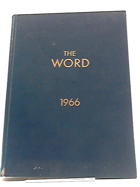 The Word 1966: Divine Word Missionaries by Various Contributors