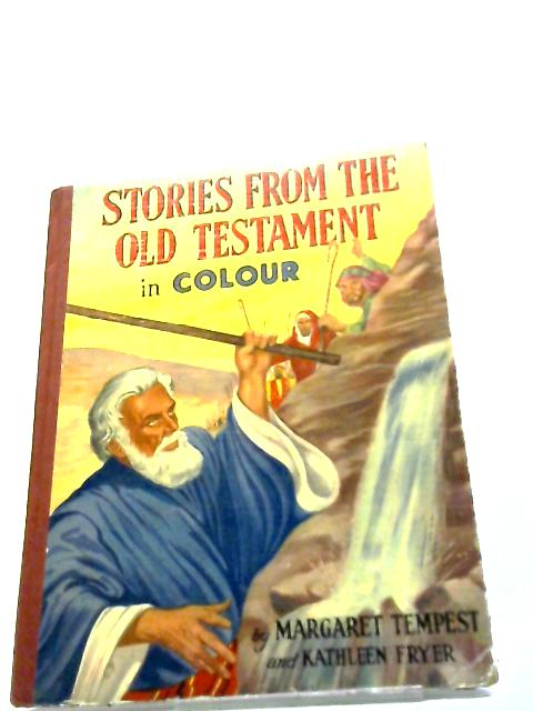 Stories From The New Testament In Colour by Margaret Tempest and Kathleen Fryer