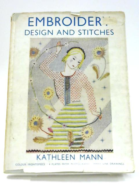 Embroidery Design and Stitches by Kathleen Mann