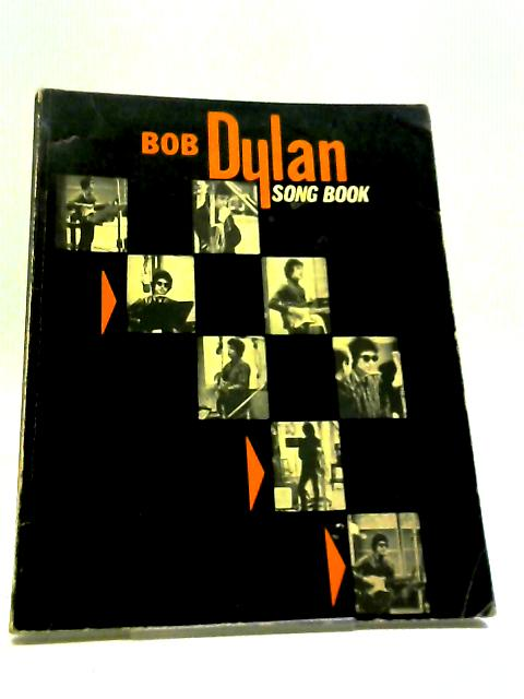 Bob Dylan Song Book by Bob Dylan