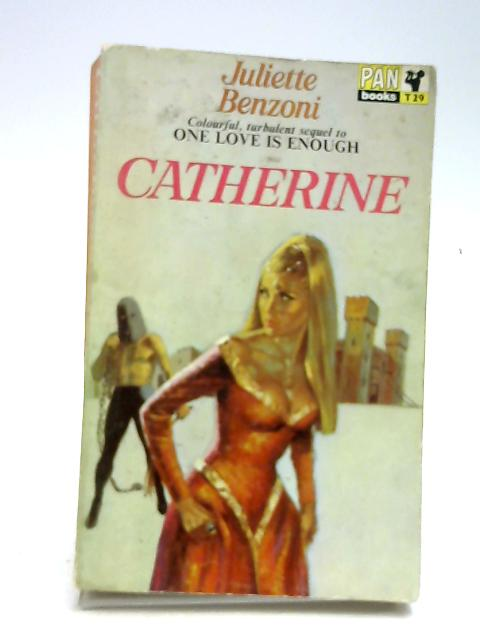 Catherine by Benzoni, Juliette