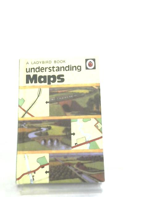 Understanding Maps Ladybird Facsimile 2008 by Nancy Scott