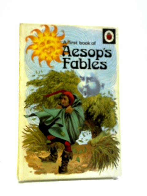 A First Book Of Aesop's Fables (Ladybird) by Marie Stuart