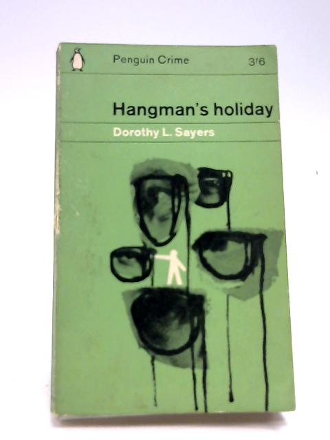 Hangman's Holiday by Sayers, Dorothy L.