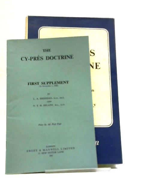 The Cy-pres Doctrine by L. A Sheridan