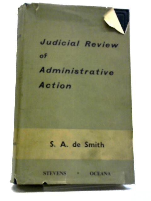 Judicial Review of Administrative Action by SA Smith