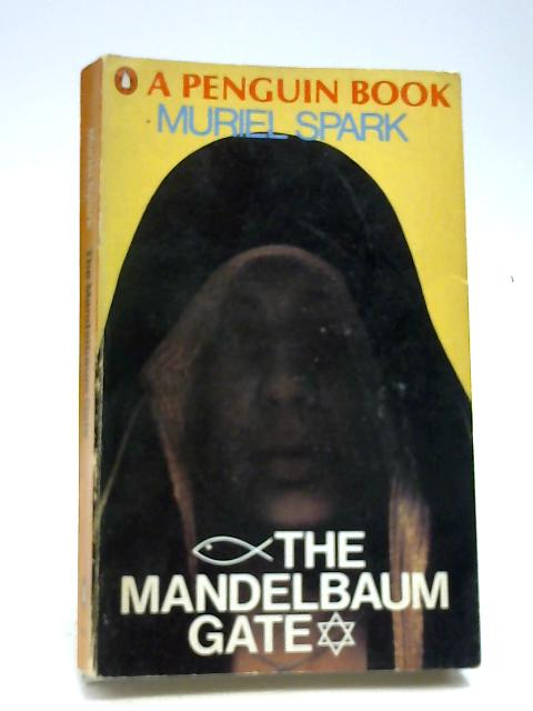 The Mandelbaum Gate by Spark, M