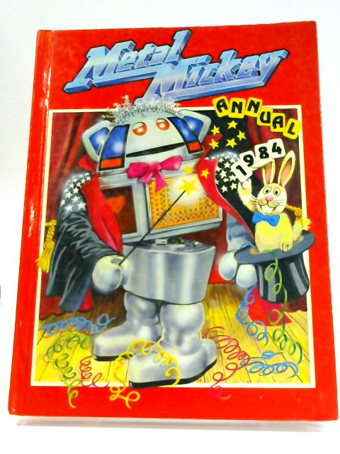Metal Mickey Annual 1984 By Eve Sumner