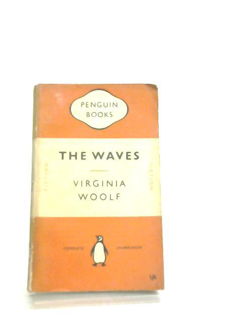 The Waves by Virginia Woolfe