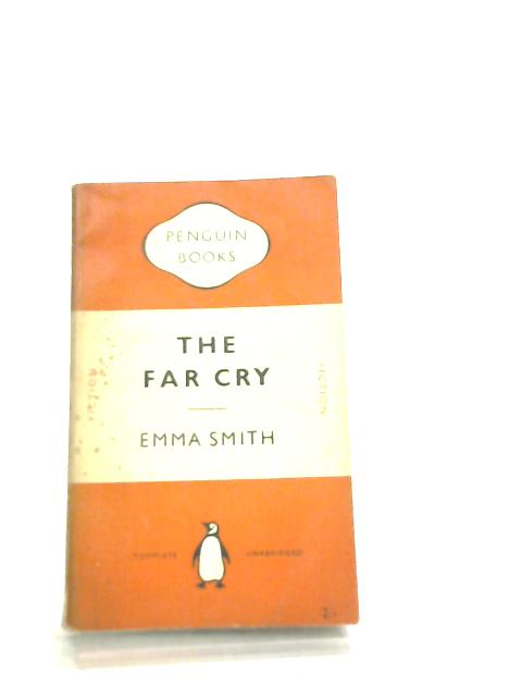 The Far Cry by E. Smith