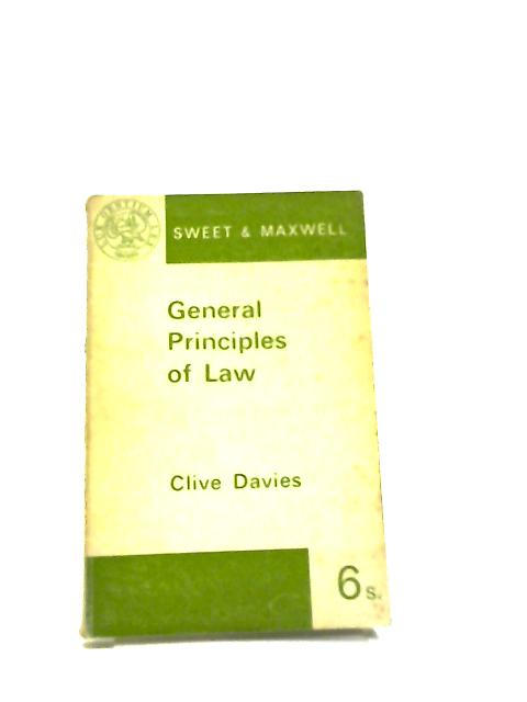 General Principles Of Law by C.Davies