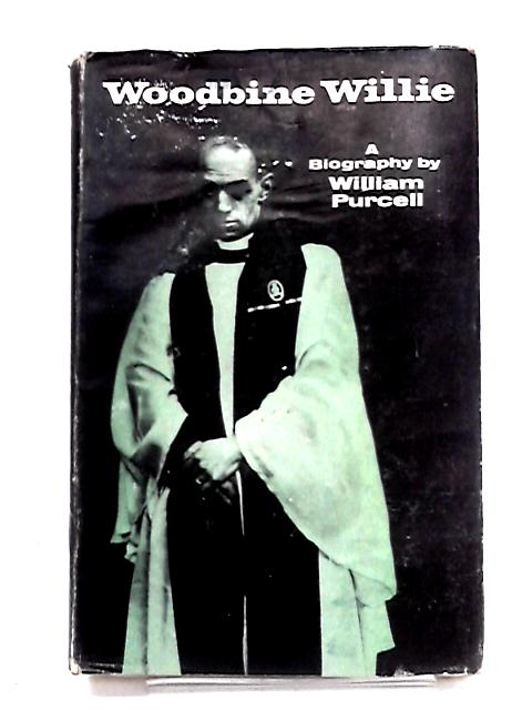 Woodbine Willie by Purcell, William Ernest