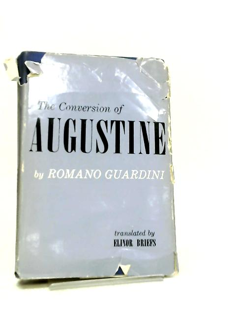 The Conversion of Augustine by Romano Guardini