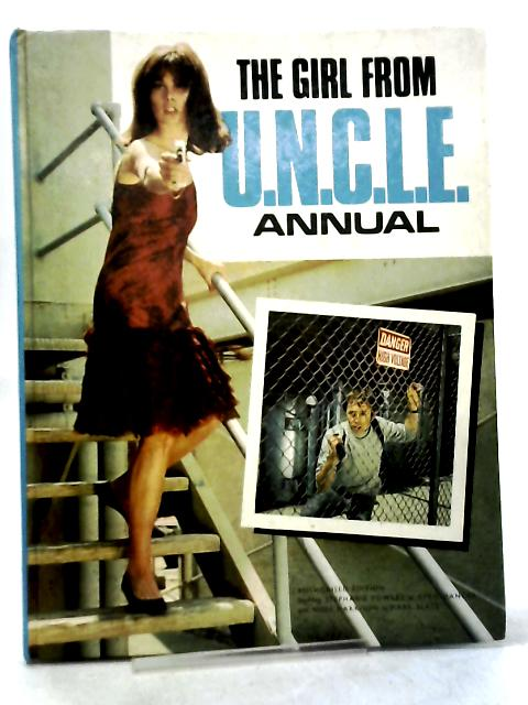 The Girl From U.N.C.L.E. Annual by Various