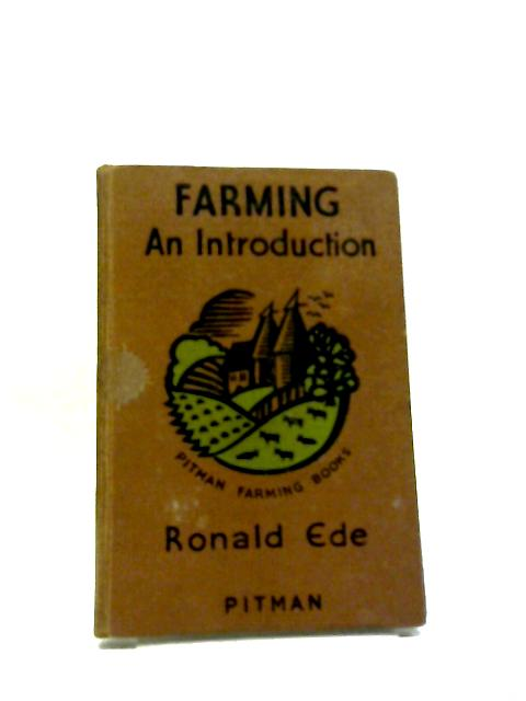 Farming An Introduction by R Ede