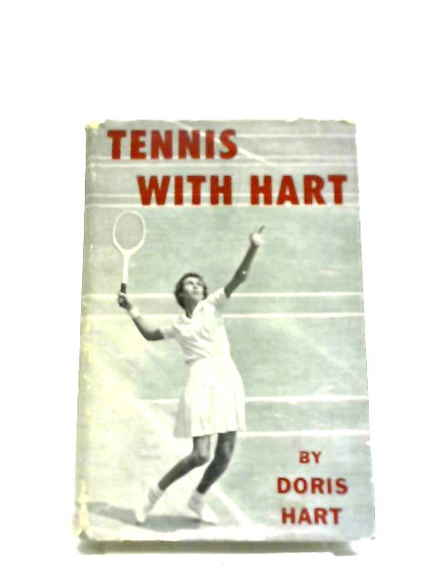 Tennis With Hart by Doris Hart