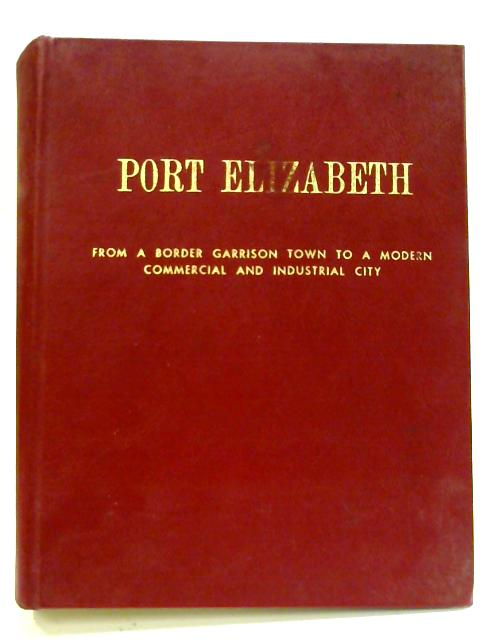 The City of Port Elizabeth by Ramon Lewis Leigh