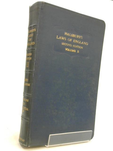 Halsbury's laws of England Volume 11 Second Edition by Viscount Hailsham