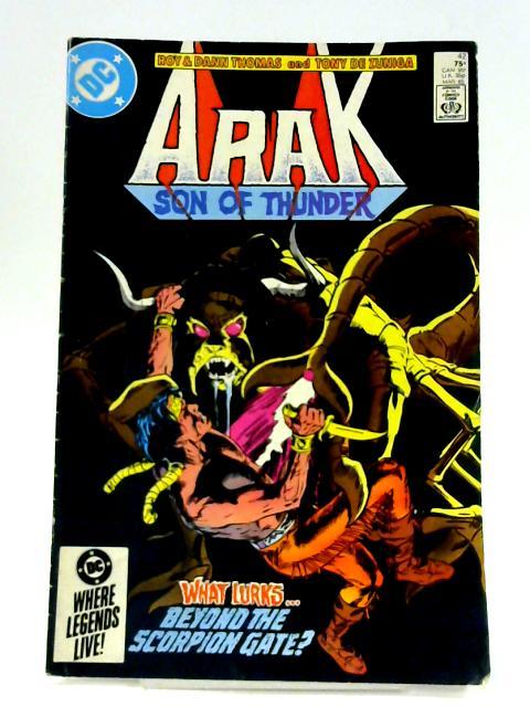 Arak Son of Thunder: No. 42 By Roy Thomas