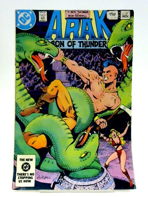 Arak Son Of Thunder: No. 27 By Roy Thomas