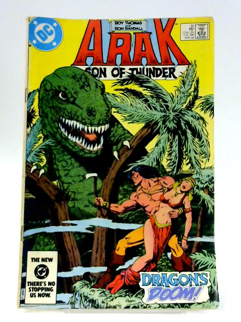 Arak Son of Thunder: No. 32 By Roy Thomas