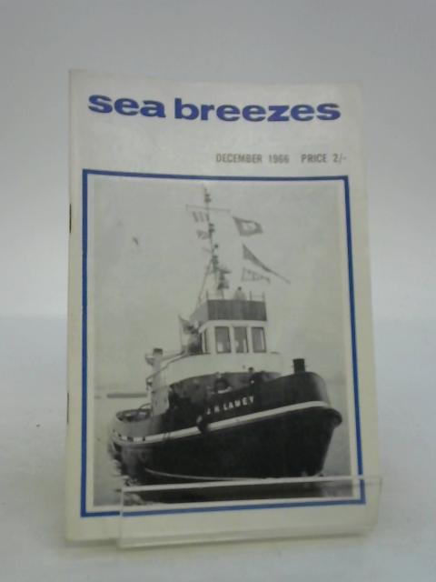 Sea Breezes A Digest Of Ships And The Sea October 1966 No 252 Vol 40 by Craig J. M. Carter