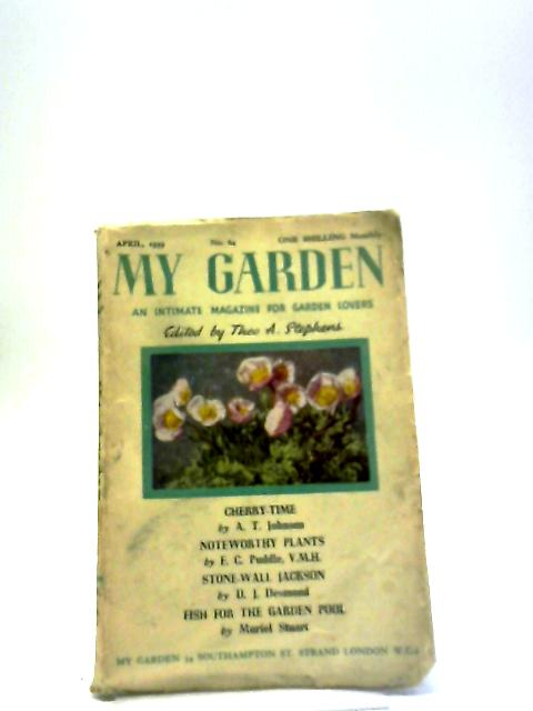 My Garden April 1939 By Theo Stephens